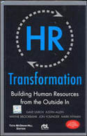 HR Transformation Building Human Resources from the Outside In-Dave Ulrich