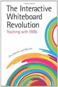 The Interactive Whiteboard Revolution Teaching with IWBs-Mal Lee, Christopher Betcher