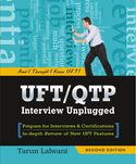 UFT Qtp Interview Unplugged And I Thought I Knew UFT 2nd Edition-Tarun Lalwani