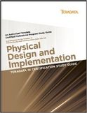 Teradata 14 Certification Study Guide Physical Design and Implementation-Eric Rivard, Stephen Wilmes