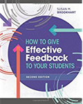 How to Give Effective Feedback to Your Students 2-Ed.-Susan Brookhart