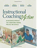 Instructional Coaching in Action An Integrated Approach That Transforms Thinking, Practice and Schools-Ellen Eisenberg,  Bruce P. Eisenberg,  Elliott A. Medrich,  Ivan Charner