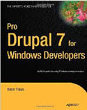 Pro Drupal 7 for Windows Developers-Brian Travis