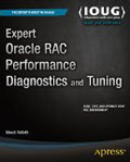 Expert Oracle RAC Performance Diagnostics and Tuning-Murali Vallath