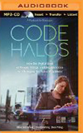 Code Halos How the Digital Lives of People, Things, and Organizations are Changing the Rules of Business AudioBook CD-Ben Pring  (Author, Paul Roehring, Reader), Malcolm Frank