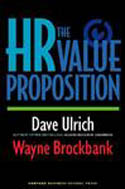 HR Value Proposition-Dave Ulrich, Wayne Brockbank