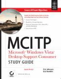 MCITP Microsoft Windows Vista Desktop Support Consumer Study Guide Exam 70-623 w-cd-Eric Johnson, Eric Beehler