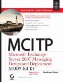 MCITP Microsoft Exchange Server 2007 Messaging Design Deployment Study Guide Exam 70-237  - 70-238 w-cd-Rawlinson Rivera