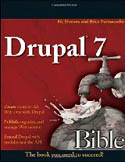 Drupal 7 Bible-Ric Shreves, Brice Dunwoodie