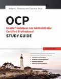 OCP Oracle Database 12C Administrator Certified Professional Study Guide Exam 1Z0-063-Robert Freeman,  Charles  Pack