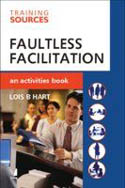 Faultless Facilitation-Lois B Hart