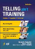 Telling aint Training, Updated, Expanded and Enhanced 2-Ed.-Harold D. Stolovitch,  Erica J. Keeps