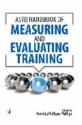The ASTD Handbook of Measuring and Evaluating Training-Patricia Pulliam Phillips