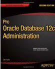 Pro Oracle Database 12C Administration-Darl Kuhn