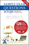 Sample Exam Questions ISTQB Certified Tester Foundation Level-John A Estrella, Maria C Estrella