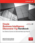 Oracle Business Intelligence Discoverer 11g Handbook-Michael Armstrong-Smith,  Darlene Armstrong-Smith