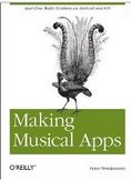 Making Musical Apps Real time audio synthesis on Android and iOS-Peter Brinkmann