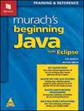 Murachs Beginning Java with Eclipse Training and Reference-Joel Murach, Michael Urban
