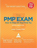 The PMP Exam How to Pass on Your First Try, 5-Ed.-Andy Crowe