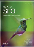 The Art of SEO Mastering Search Engine Optimization-Enge Eric, Spencer Stephan, Fishkin Rand, Stricchiola Jessie