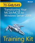 MCTS Self Paced Training Kit (Exams 70-648 and 70-649)-Orin Thomas, Ian McLean
