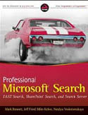 Professional Microsoft Search FAST Search SharePoint Search and Search Server-Jeff Fried, Mark Bennett, Miles Kehoe, Natalya Voskresenskaya