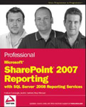 Professional Microsoft SharePoint 2007 Reporting with SQL Server 2008 Reporting Services-Reza Alirezaei, Coskun Cavusoglu, Jacob J Sanford