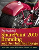Professional SharePoint 2010 Branding and User Interface Design-Randy Drisgill, John Ross, Jacob Sanford, Paul Stubbs, Larry Riemann